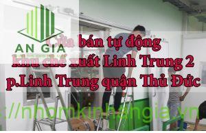 cửa bán tự động Khu chế xuất Linh Trung 2 p.Linh Trung quận Thủ Đức